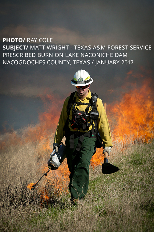 PHOTO/ RAY COLE SUBJECT/ MATT WRIGHT - TEXAS A&M FOREST SERVICE PRESCRIBED BURN ON LAKE NACONICHE DAM NACOGDOCHES COUNTY, TEXAS / JANUARY 2017