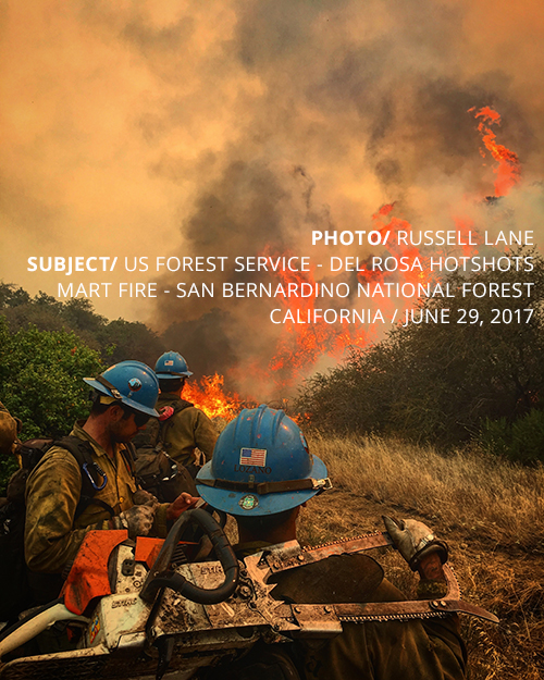 PHOTO/ RUSSELL LANE SUBJECT/ US FOREST SERVICE - DEL ROSA HOTSHOTS MART FIRE - SAN BERNARDINO NATIONAL FOREST CALIFORNIA / JUNE 29, 2017