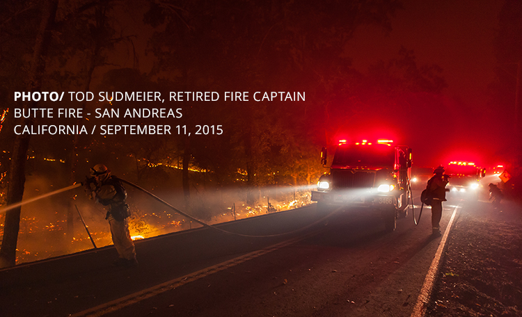 PHOTO/ TOD SUDMEIER, RETIRED FIRE CAPTAIN BUTTE FIRE - SAN ANDREAS CALIFORNIA / SEPTEMBER 11, 2015