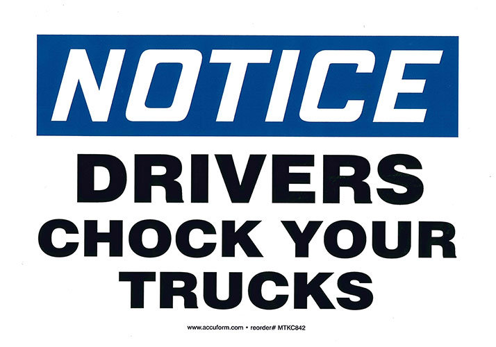 "Self-Adhesive Vinyl ""NOTICE Drivers Chock Trucks"" Sign 7"" x 10"""