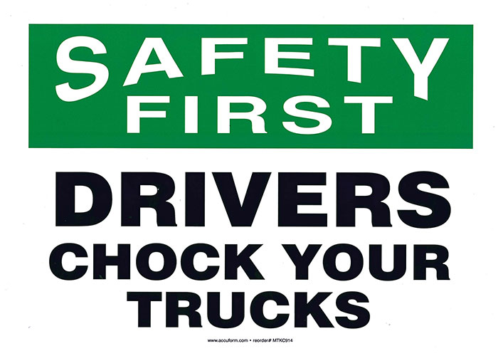 "Self-Adhesive Vinyl ""SAFETY Drivers Chock Trucks"" Sign 10"" x 14"""