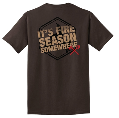 "Limited Edition ""It's Fire Season Somewhere"" T-Shirt"