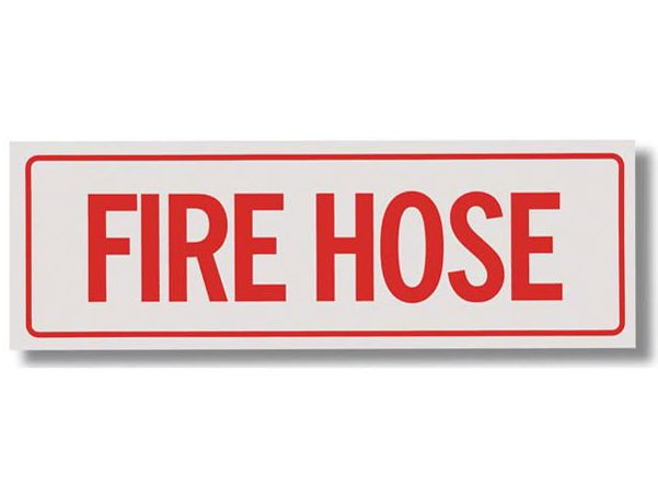 "Self-Adhesive Vinyl ""Fire Hose"" Sign 12""x4"""